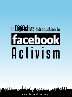 DigiActive on Facebook Activism